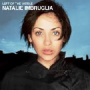 IMBRUGLIA, NATALIE - LEFT OF THE MIDDLE