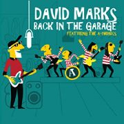 MARKS, DAVID - BACK IN THE GARAGE