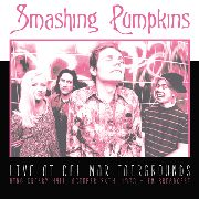 SMASHING PUMPKINS - LIVE AT DEL MAR FAIRGROUNDS, OCTOBER 26TH, 1993