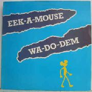 EEK-A-MOUSE - WA-DO-DEM (USA)