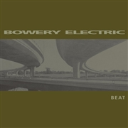 BOWERY ELECTRIC - BEAT (2LP)