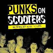 SALTER, MICHAEL W. - PUNKS ON SCOOTERS: THE BRISTOL MOD REVIVAL '79-'85