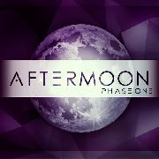 AFTERMOON - PHASE ONE