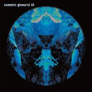 COSMIC GROUND - III (2LP/BLUE)