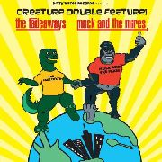 MUCK & THE MIRES/FADEAWAYS - CREATURE DOUBLE FEATURE!