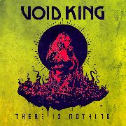 VOID KING - THERE IS NOTHING (CLEAR/SPLATTER)