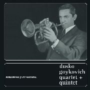 GOYKOVICH, DUSKO -QUARTET + QUINTET- - EUROPEAN JAZZ SOUNDS