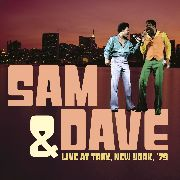 SAM & DAVE - LIVE AT TRAX, NEW YORK, '79