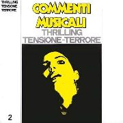 VARIOUS - COMMENTI MUSICALI: THRILLING - TENSIONE - TERRORE