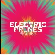 ELECTRIC PRUNES - REWIRED (+DVD)