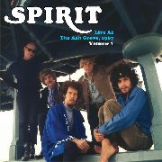 SPIRIT - LIVE AT THE ASH GROVE, 1967 VOL. 1