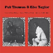 "THOMAS, PAT -& EBO TAYLOR- - SWEETER THAN HONEY, CALYPSO ""MAHUNO""..."