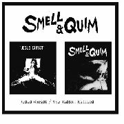 SMELL & QUIM - JESUS CHRIST/THE JISSOM KILLERS (2CD)