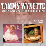 WYNETTE, TAMMY - SOMETIMES WHEN WE TOUCH/HIGHER GROUND