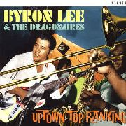 LEE, BYRON -& THE DRAGONAIRES- - UPTOWN TOP RANKING (2LP)