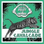 VIOLET, HARRY -& THE SHARKS- - JUNGLE CAVALCADE