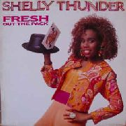 THUNDER, SHELLY - FRESH OUT OF THE PACK