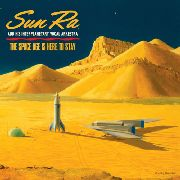 SUN RA & HIS INTERPLANETARY VOCAL ARKESTRA - (BLACK) THE SPACE AGE IS HERE TO STAY (2LP)