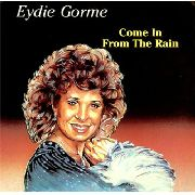 GORME, EYDIE - COME IN FROM THE RAIN