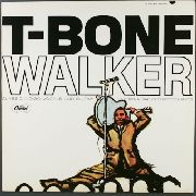 WALKER, T-BONE - THE GREAT BLUES VOCALS AND GUITAR OF T-BONE WALKER