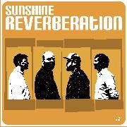 SUNSHINE REVERBERATION - SUNSHINE REVERBERATION