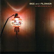 BEE AND FLOWER - WHAT'S MINE IS YOURS (2LP)