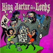 KING JARTUR & HIS LORDS - UP IN THE BATTLEMENT