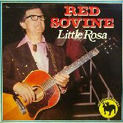 SOVINE, RED - LITTLE ROSA