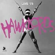 HAWKLORDS - LIVE 1978 (2LP)