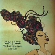O.K. JAZZ - THE LONINGISA YEARS 1956-1961 (2LP)