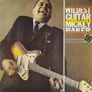 BAKER, MICKEY - WILDEST GUITAR
