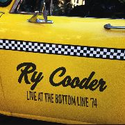 COODER, RY - LIVE AT THE BOTTOM LINE '74