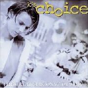 K'S CHOICE - GREAT SUBCONSCIOUS