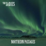 SADIES - NORTHERN PASSAGES