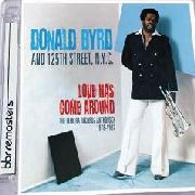 BYRD, DONALD - LOVE HAS COME AROUND: ELEKTRA RECORDS... (2CD)
