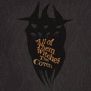 ALL OF THEM WITCHES - THE COVEN