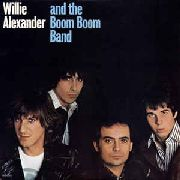 ALEXANDER, WILLIE -& THE BOOM BOOM BAND- - WILLIE ALEXANDER & THE BOOM BOOM BAND