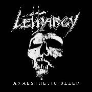 LETHARGY - ANAESTHETIC SLEEP
