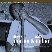 CORLEY, DEWEY -& WALTER MILLER- - I AIN'T GONNA DRINK NO MORE-NOT MUCH