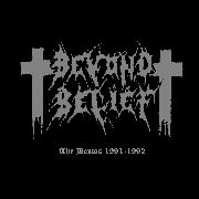 BEYOND BELIEF - THE DEMOS 1991-1992