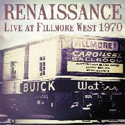 RENAISSANCE - LIVE AT FILLMORE WEST 1970
