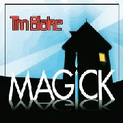 BLAKE, TIM - MAGICK