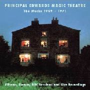 PRINCIPAL EDWARDS MAGIC THEATRE - THE WORKS 1969-1971 (3CD)