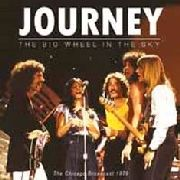 JOURNEY - THE BIG WHEEL IN THE SKY (2LP)