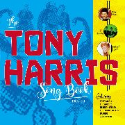 HARRIS, TONY - THE TONY HARRIS SONGBOOK 1965-69