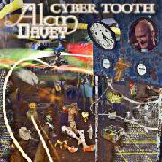DAVEY, ALAN - CYBER TOOTH (USA)