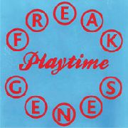 FREAK GENES - PLAYTIME