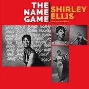 ELLIS, SHIRLEY (THE NITTY GRITTY GIRL) - THE NAME GAME