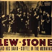 STONE, LEW -& HIS BAND- - COFFEE IN THE MORNING