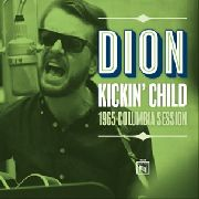 DION - KICKIN' CHILD/TOO MUCH MONKEY BUSINESS